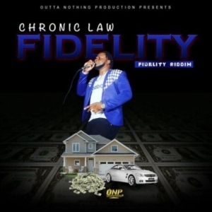 Chronic Law - Fidelity